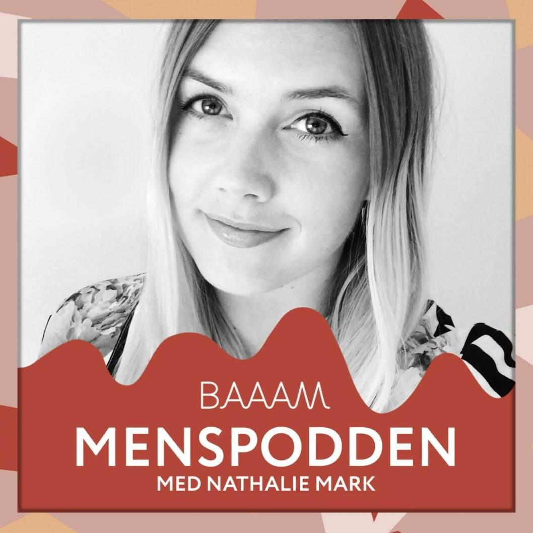 Mer mens! Lyssna på menspodden med Nathalie Mark